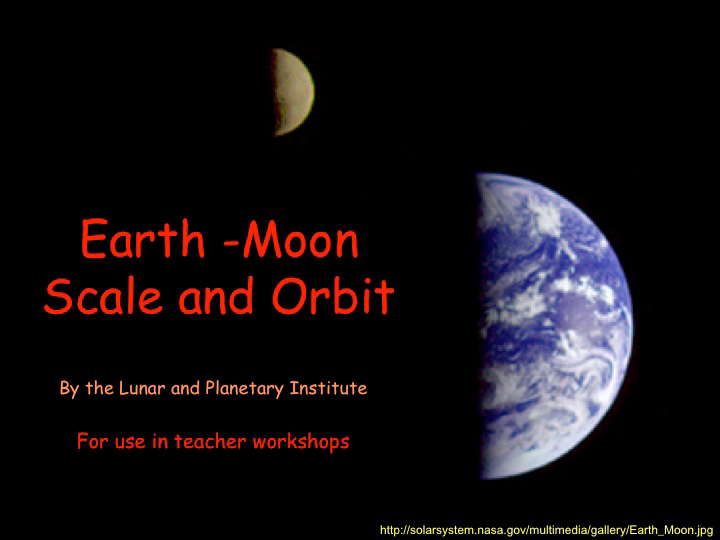First slide of presentation on Earth and Moon statistics